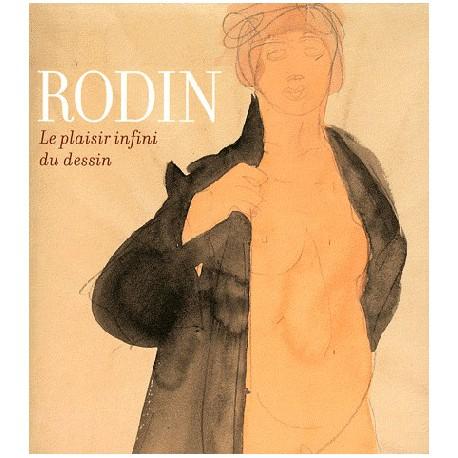 Catalogue d'exposition Rodin, le plaisir infini du dessin