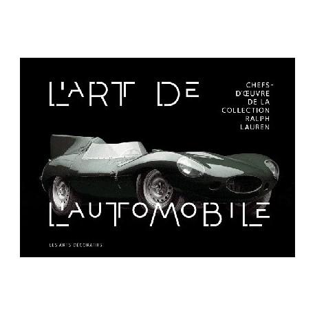 Catalogue d'exposition L'art de l'automobile, collection Ralph Lauren