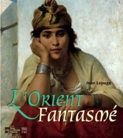 L'Orient fantasmé
