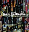 Catalogue d'exposition Jean Bertholle (1909-1996), la matière et l'esprit