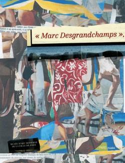 Catalogue d'exposition Marc Desgrandchamps