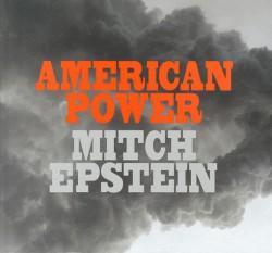 Catalogue d'exposition Mitch Epstein, American power