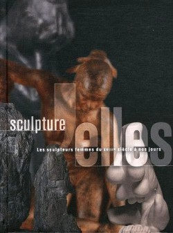 Catalogue d'exposition Sculpture'Elles