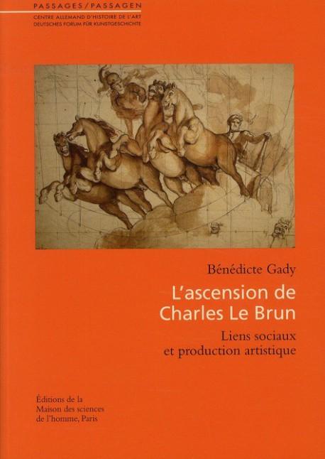 L'ascension de Charles Le Brun, liens sociaux et production artistique