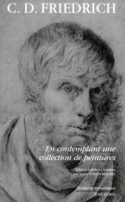 Caspar David Friedrich, en contemplant une collection de peinture