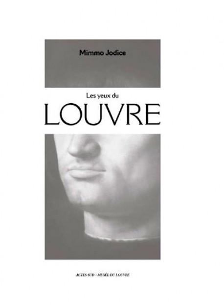 Catalogue d'exposition Mimmo Jodice, les yeux du Louvre