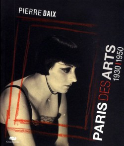Paris des arts 1930-1950