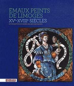 Emaux peints de Limoges du musée des Arts décoratifs
