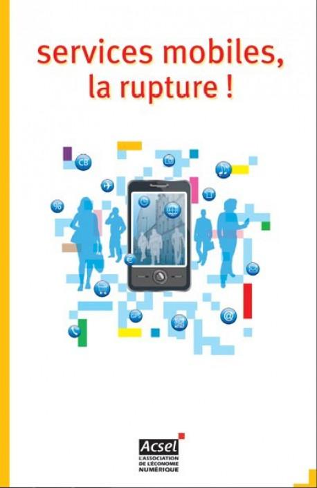 ACSEL : Services mobiles, la rupture !