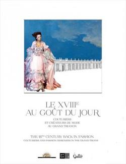 Catalogue d'exposition Le XVIIIe siècle au goût du jour