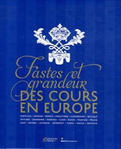 Catalogue d'exposition Fastes et grandeur des cours en Europe