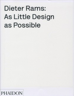 The work of Dieter Rams, as little design as possible