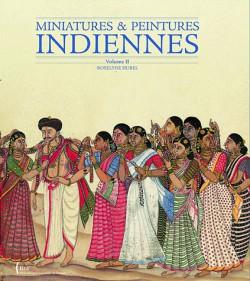 Miniatures et peintures indiennes - Tome 2