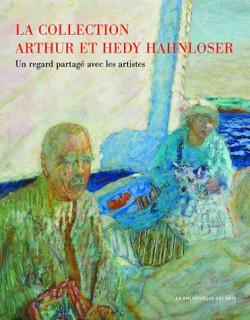 Catalogue d'exposition Van Gogh, Bonnard, Vallotton… La collection Arthur et Hedy Hahnloser