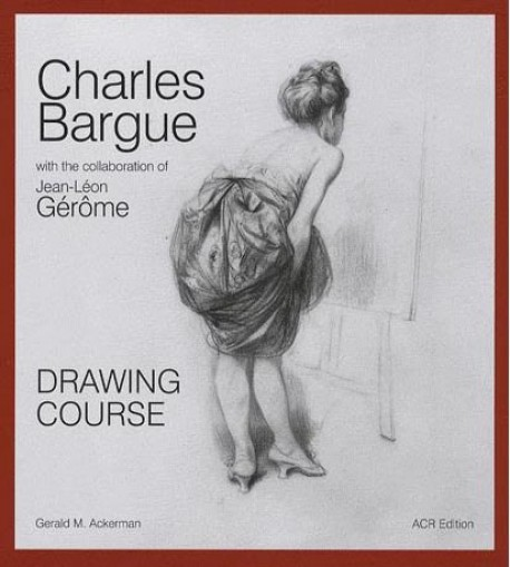 Drawing course - Charles Bargue with the collaboration of Jean-Léon Gérôme