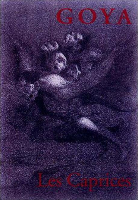 Goya. Les Caprices
