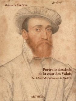 Portraits dessinés de la cour des Valois - Les Clouet de Catherine de Médicis