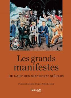 Les grands manifestes de l'histoire de l'art, XIX-XXe siècles