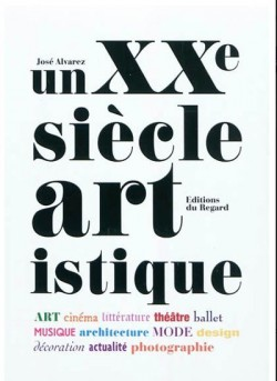 Un XXe siècle artistique