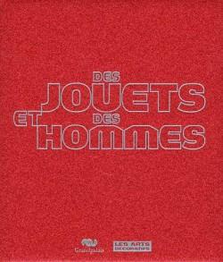 Catalogue d'exposition Des jouets et des hommes, au Grand Palais