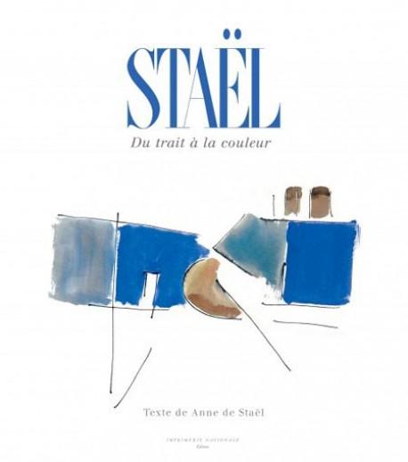 Staël, du trait à la couleur (nouvelle édition)