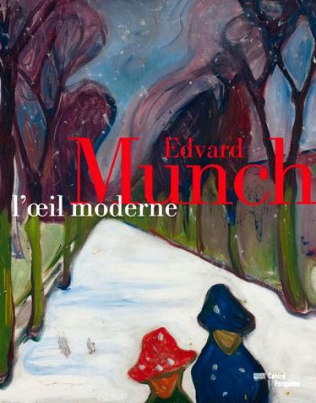 Catalogue d'exposition Edvard Munch, l'oeil moderne au Centre Pompidou
