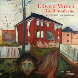 Edvard Munch, l'oeil moderne (album de l'exposition)