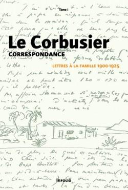 Le Corbusier, correspondance (1900-1925), lettres à la famille