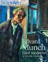 Edvard Munch, l'oeil moderne - Beaux-arts hors série