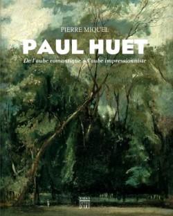 Paul Huet, de l'aube romantique à l'aube impressionniste