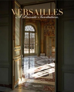 Versailles, a private invitation