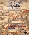 Catalogue d'exposition La Cité interdite au Louvre