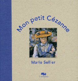 Mon petit Cézanne, livre d'art pour enfant