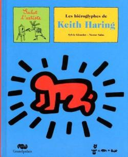 Les hiéroglyphes de Keith Haring, livre d'art pour enfant