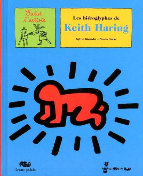 Les Hieroglyphes De Keith Haring Livre D Art Pour Enfant Dessinoriginal Com