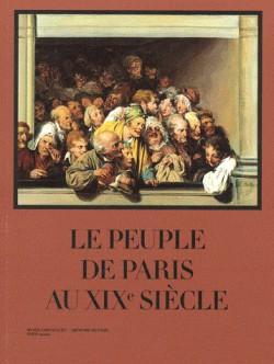 Catalogue d'exposition Le peuple de paris au XIXe siècle