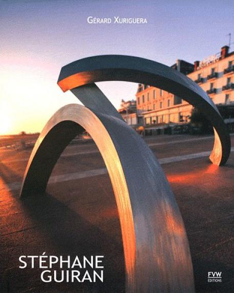 Stéphane Guiran, chemins de sculptures