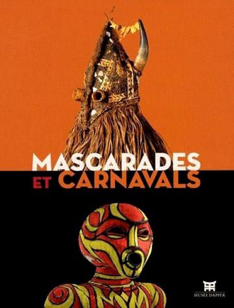 Catalogue d'exposition Mascarades et carnavals, musée Dapper