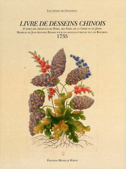 Livre de desseins chinois - Modèles de Jean-Antoine Fraisse pour les manufactures du duc de Bourbon (1735)