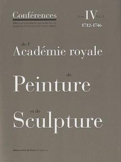 es conférences de l'académie royale de peinture et de sculpture (1712-1746). Tome 2 ,  volume 2