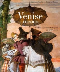 Venise Rococo, l'art de vivre dans la lagune au XVIIIe siècle