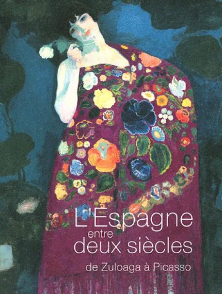Catalogue d'exposition L'Espagne entre deux siècles, musée d'Orsay