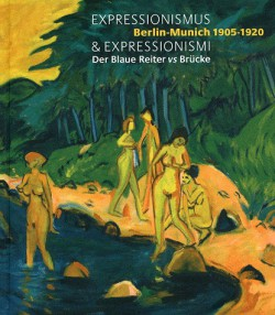 Catalogue d'exposition Expressionismus & expressionismi, Berlin-Munich 1905-1920