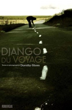 Photographies, Django du voyage