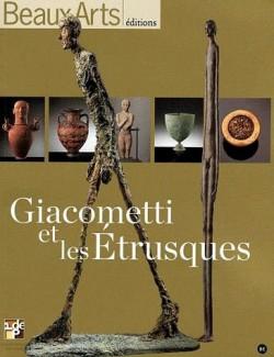 Giacometti et les Etrusques - Beaux-arts hors série