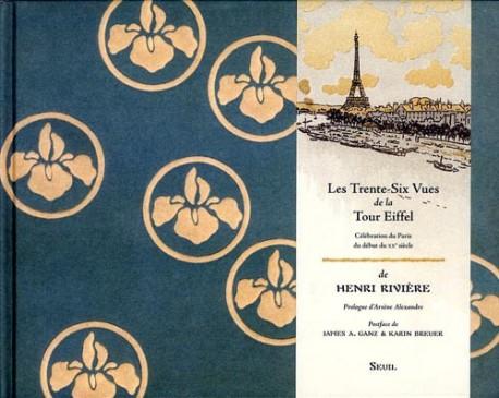 Les trente-six vues de la tour Eiffel de Henri Rivière