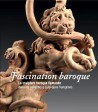 Fascination baroque, la sculpture baroque flamande dans les collections publiques françaises