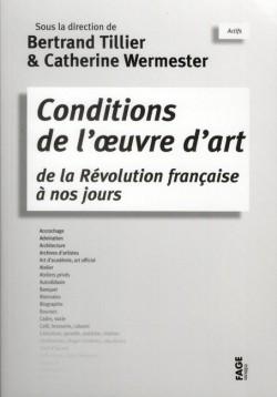 Conditions de l'oeuvre d'art de la révolution française à nos jours