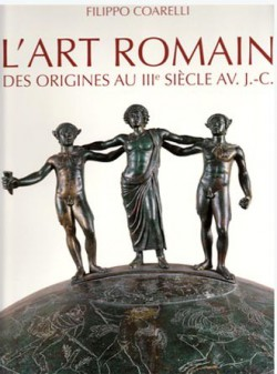 L'art romain, la culture artistique des origines au III siècle av. J.-C.