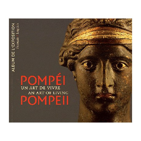 Exhibition album Pompeii, an art of living